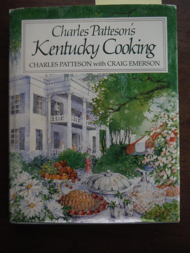 Image 0 of Charles Patteson's Kentucky Cooking