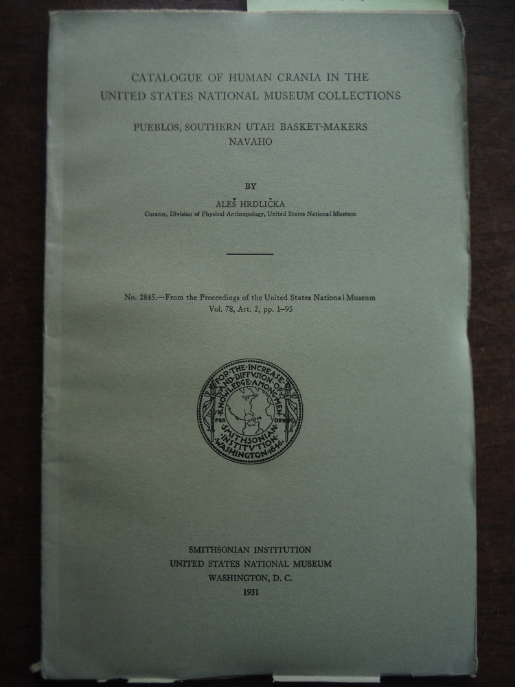 Catalogue of human crania in the  United States National Museum Collections Pueb