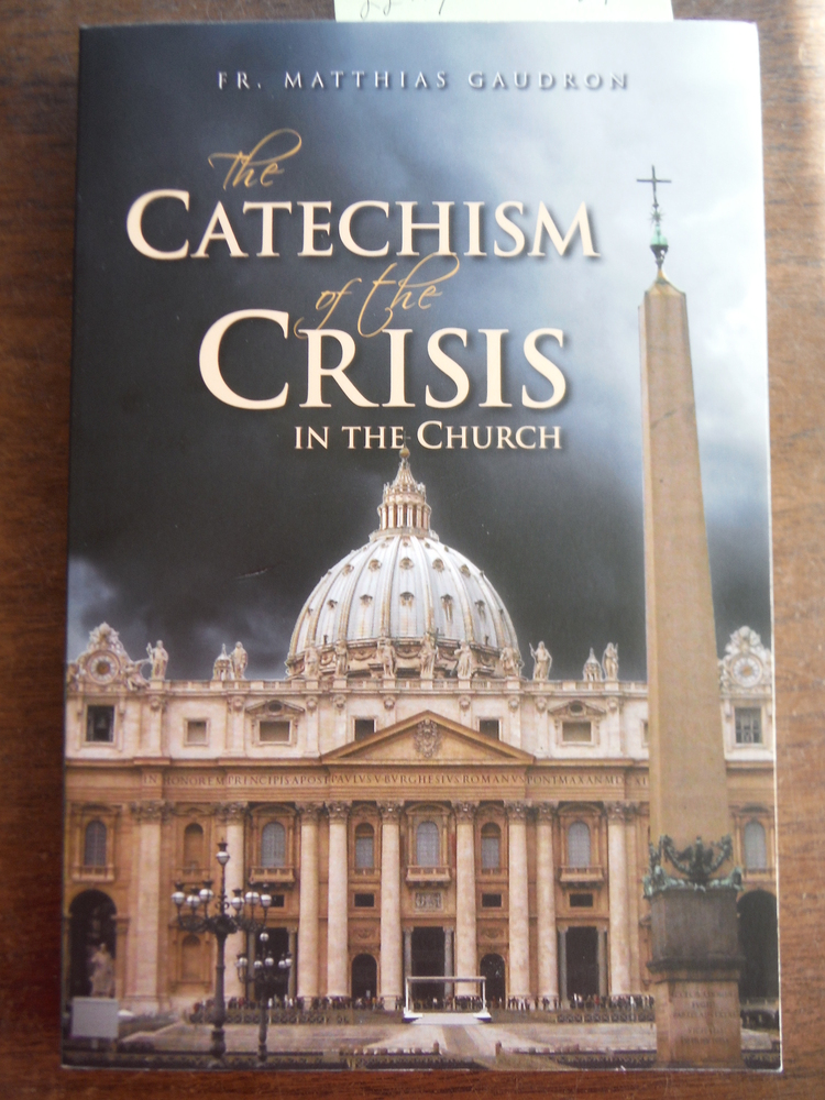 Catechism of the Crisis in the Church