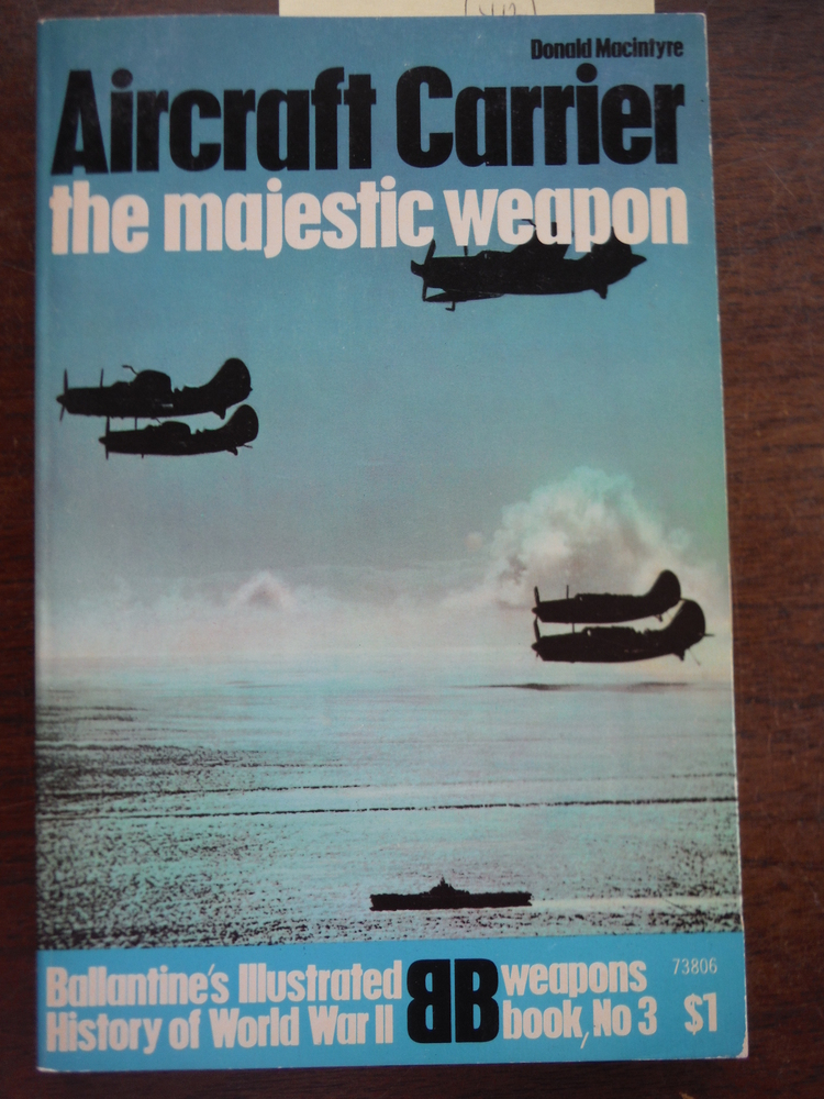 Image 0 of Aircraft Carriers: The Majestic Weapon
