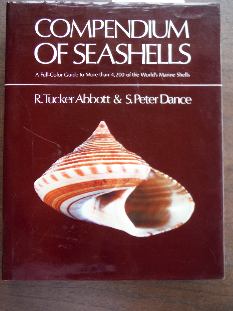Compendium of Seashells: A Full-Color Guide to More than 4,200 of the World's Ma