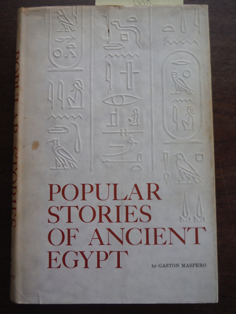 Popular Stories of Ancient Egypt. New foreword by Aziz S. Atiya.