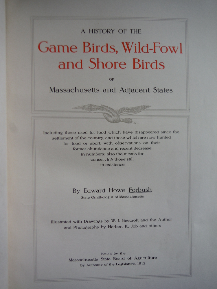 Image 1 of A history of the game birds, wild-fowl and shore birds of Massachusetts and adja