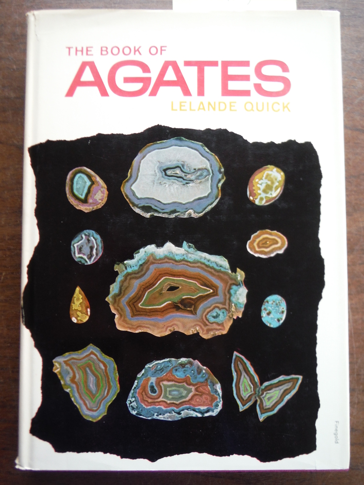 The Book of Agates and Other Quartz Gems