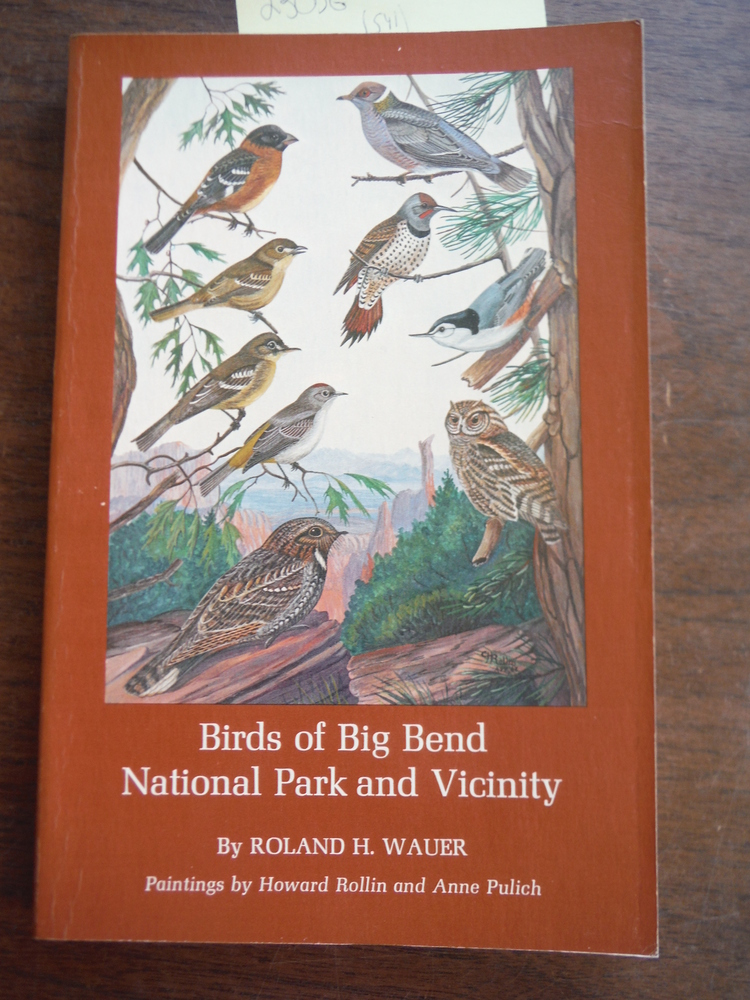 Birds of the Big Bend National Park and Vicinity