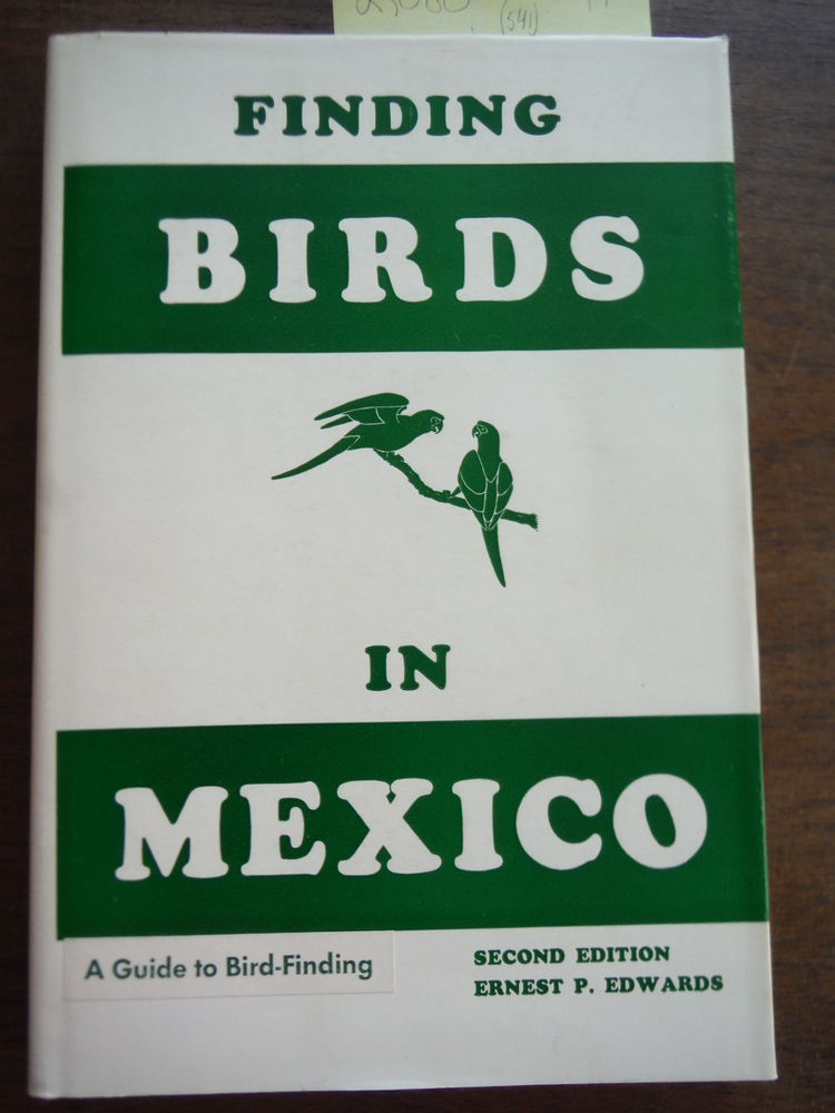 Finding Birds in Mexico 2ND Edition