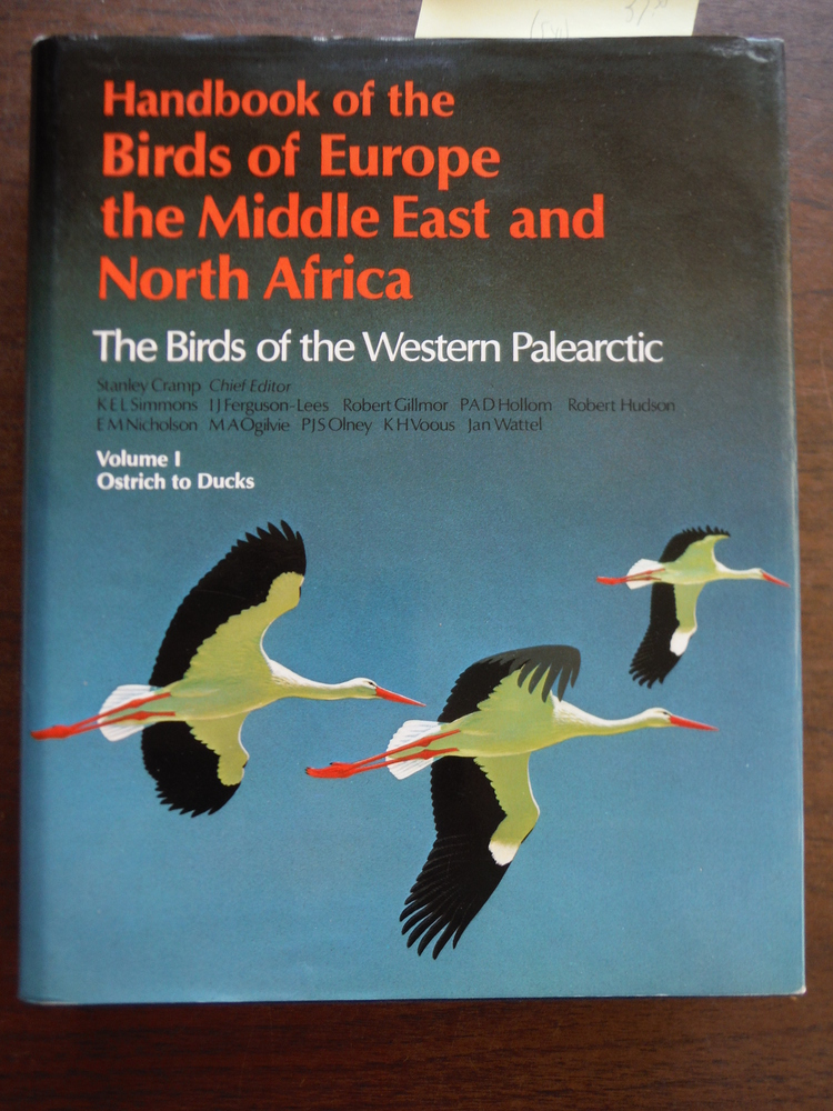 Handbook of the Birds of Europe, the Middle East, and North Africa: The Birds of