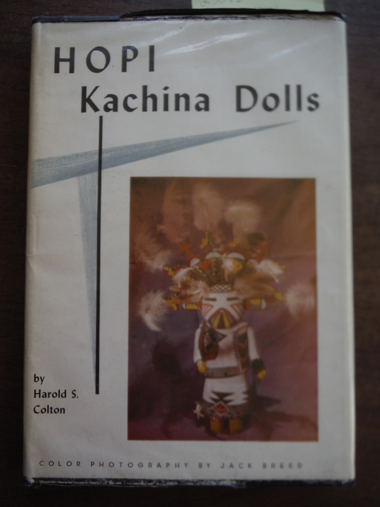 Image 0 of Hopi Kachina Dolls with a Key to Their  Identification(signed first edition)