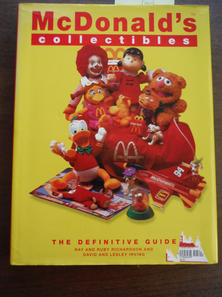 McDonald's Collectibles: Happy Meal Toys and Memorabilia 1970 to 1997