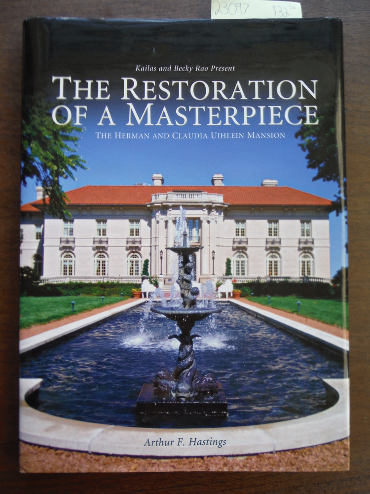 Kailas and Becky Rao Present The Restoration of a Masterpiece - The Herman and C