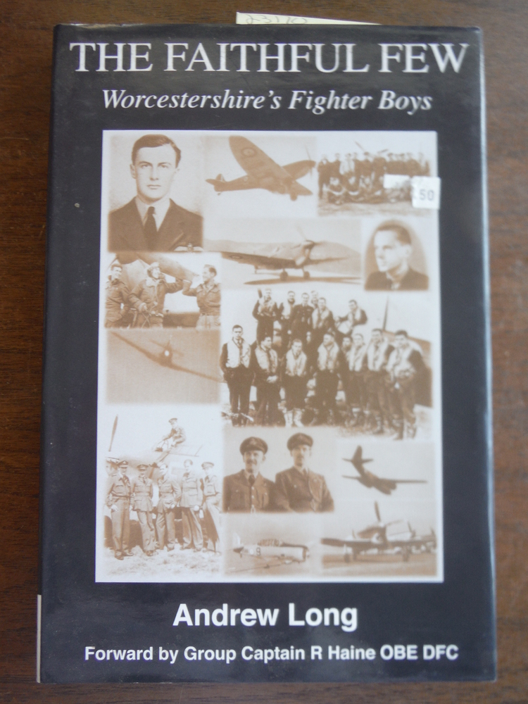 Image 0 of The Faithful Few: Worcestershire's Fighter Boys