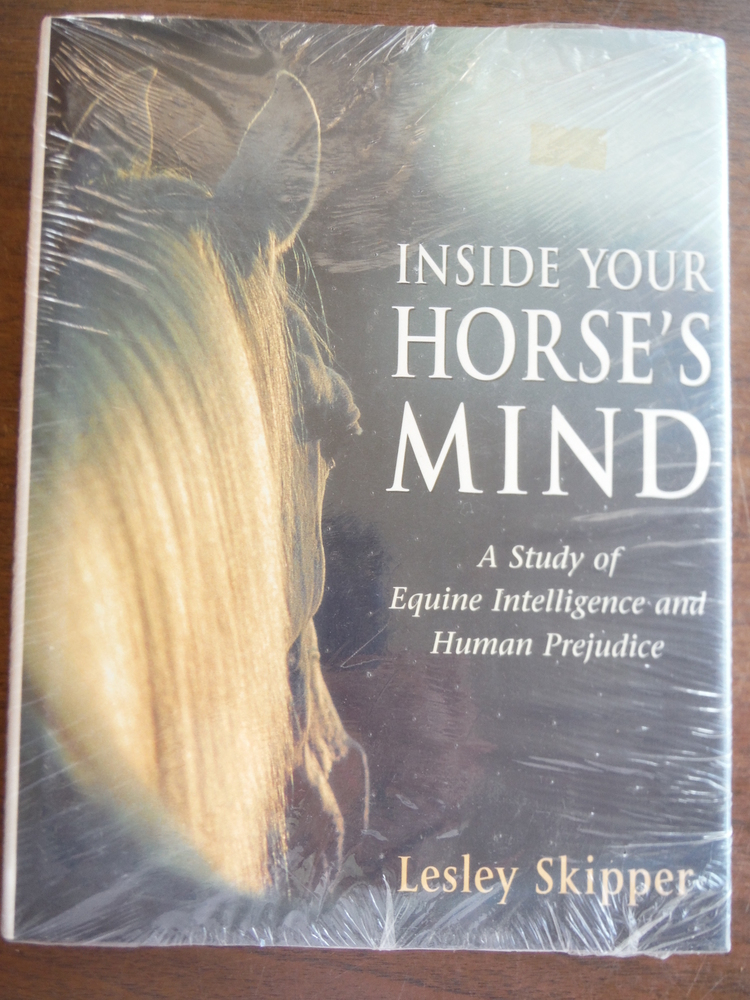 Inside Your Horse's Mind: A Study of Equine Intelligence and Human Prejudice
