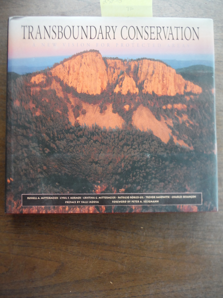Image 0 of Transboundary Conservation: A New Vision for Protected Areas (Cemex Books on Nat