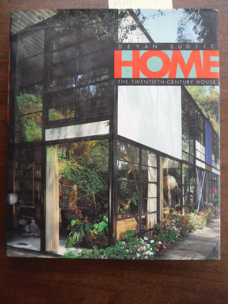 Home: The Twentieth-Century House