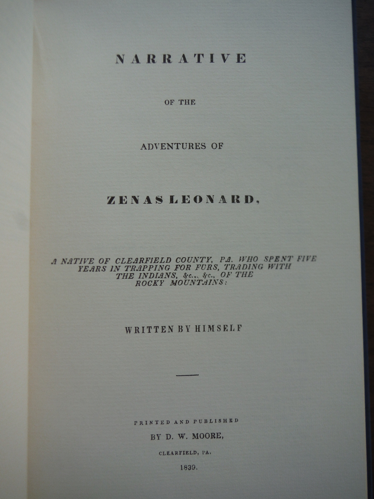 Image 1 of Narrative of the Adventures of Zenas Leonard. A narrative of Clearfield County,