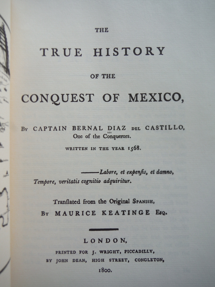 Image 1 of THE TRUE HISTORY OF THE CONQUEST OF MEXICO (March of America Facsimile Series Nu