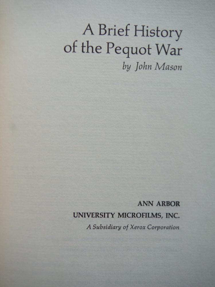 Image 1 of A Brief History of the Pequot War (March of America Facsimile Series 23)