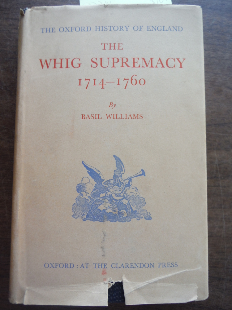 The Whig Supremacy 1714 - 1760