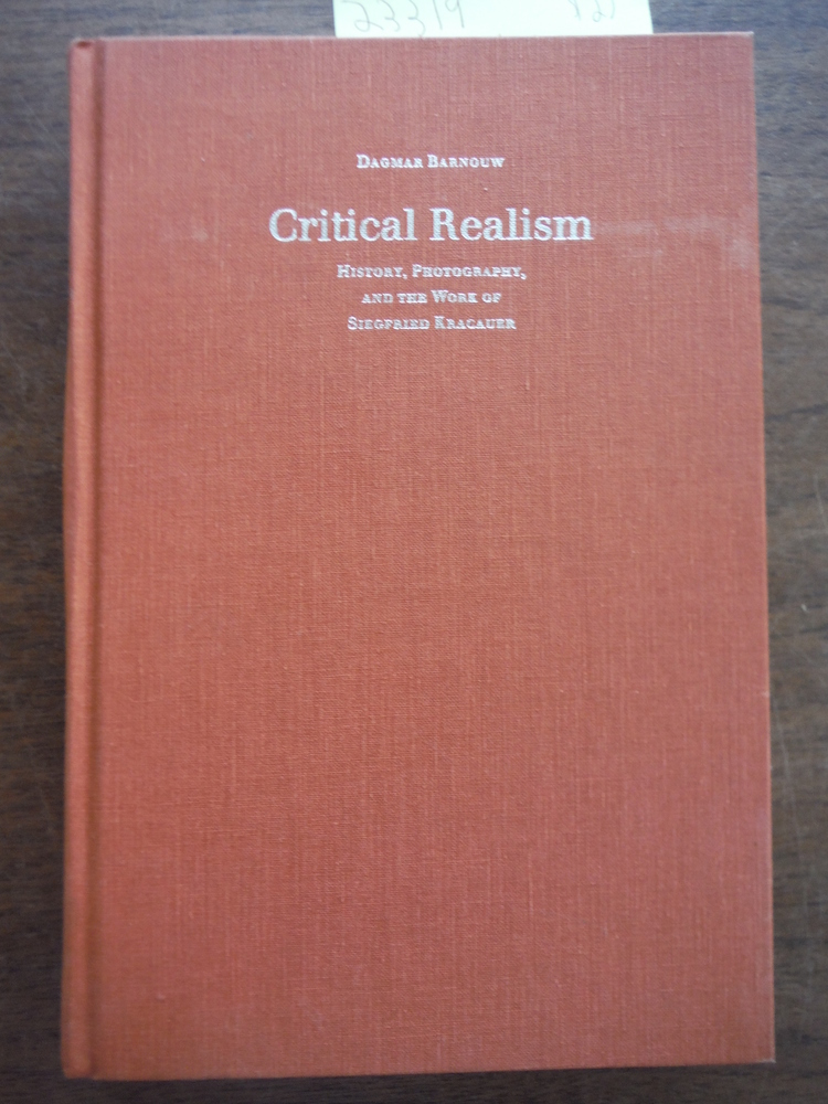 Critical Realism: History, Photography, and the Work of Siegfried Kracauer (Para
