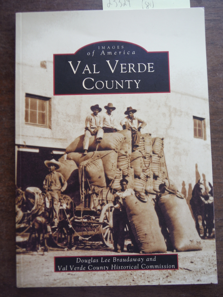 Image 0 of Val Verde County (Images of America: Texas)