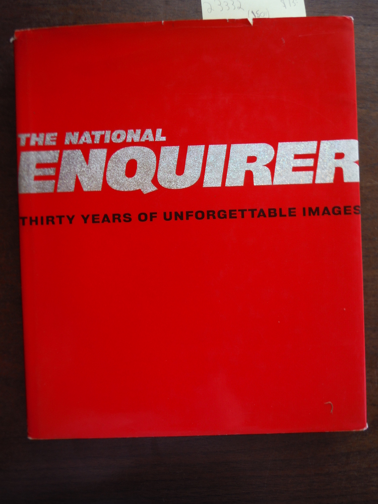 Image 0 of The National Enquirer - 30 Years of Unforgettable Images