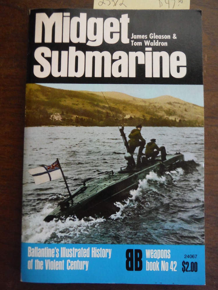 Midget Submarine (Ballantine's Illustrated History of the Violent Century, Weapo