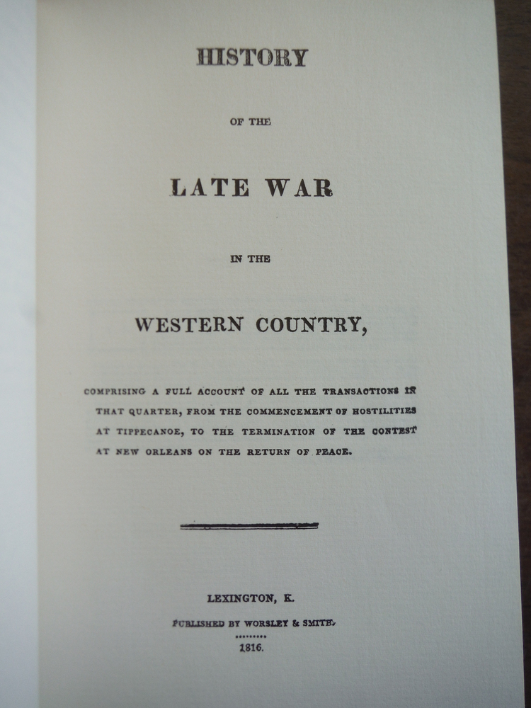 Image 1 of History of the Late War in the Western Country March of America Facsimile Series