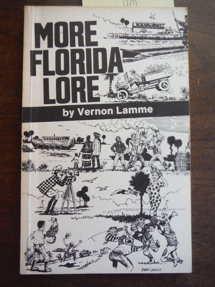 More Florida Lore Not Found in History Books