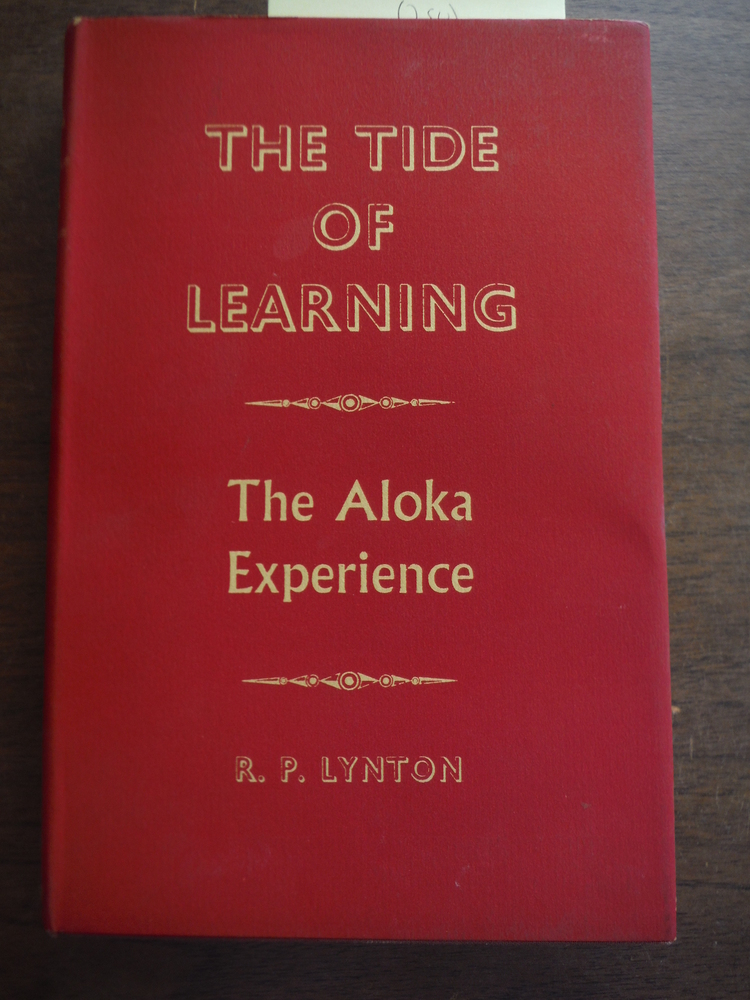 The Tide of Learning: The Aloka Experience (Inscribed By Author)