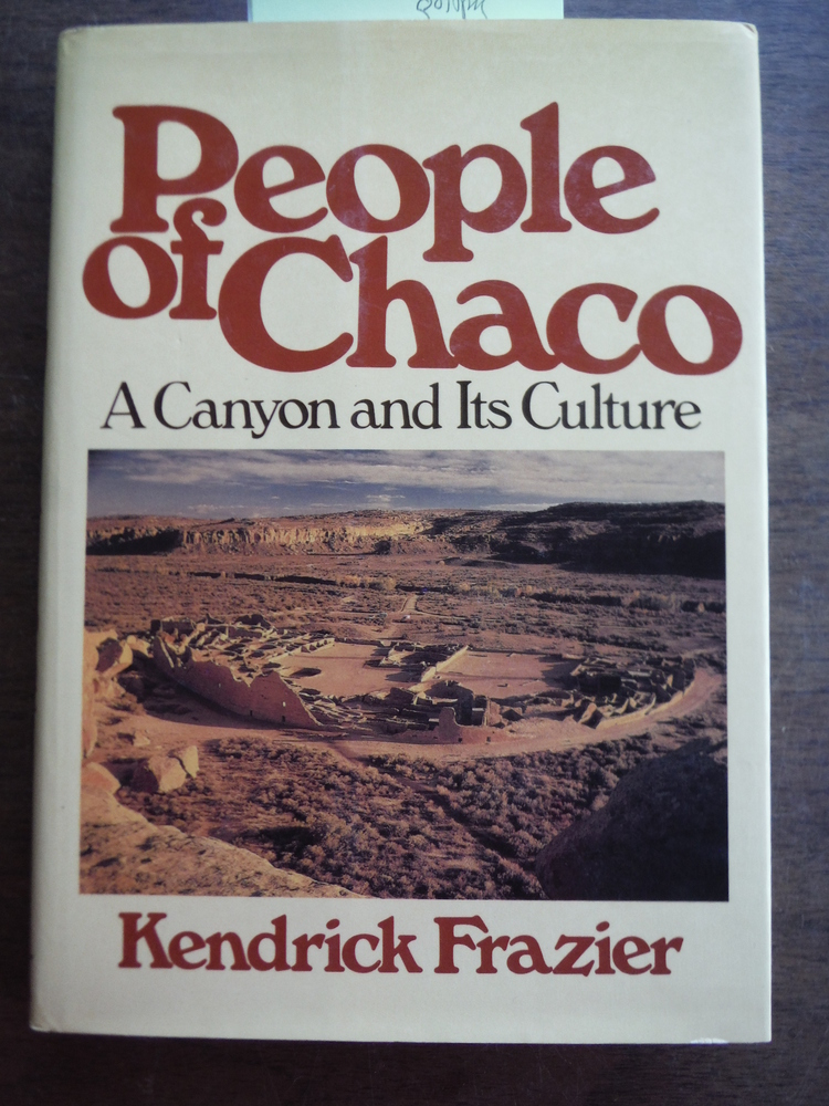 People of Chaco: A Canyon and Its Culture