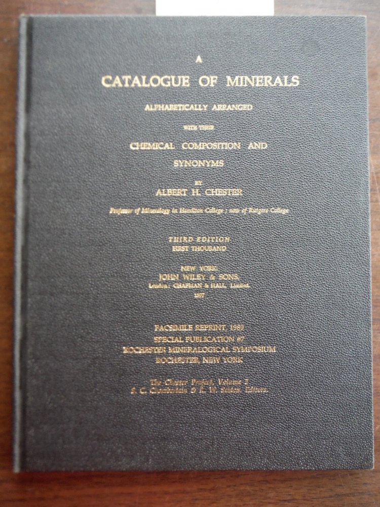Catalogue of Minerals Alphabetically Arranged: With Their Chemical Composition a