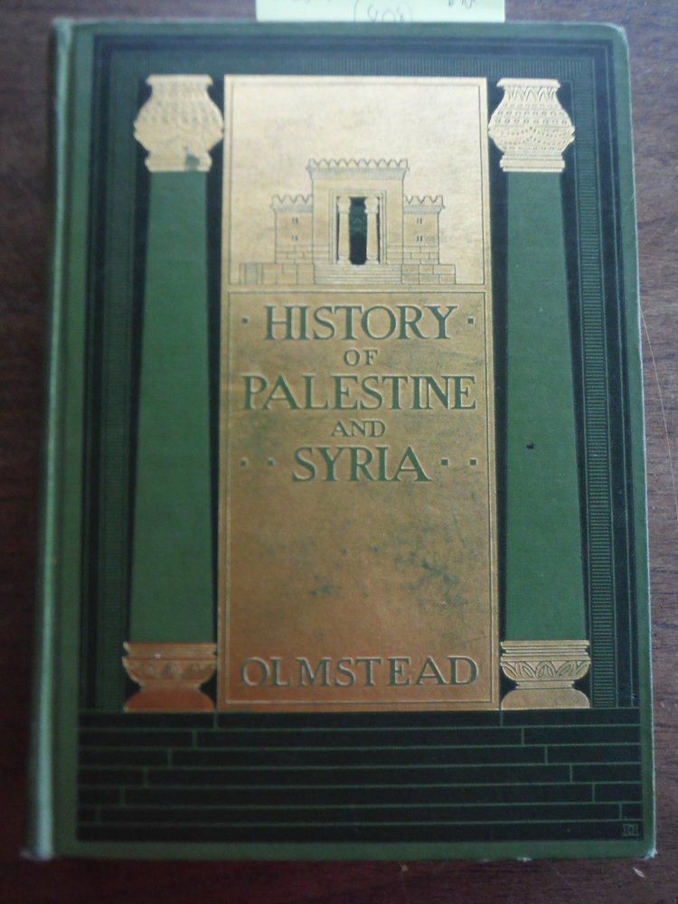 History of Palestine and Syria to the Macedonian Conquest