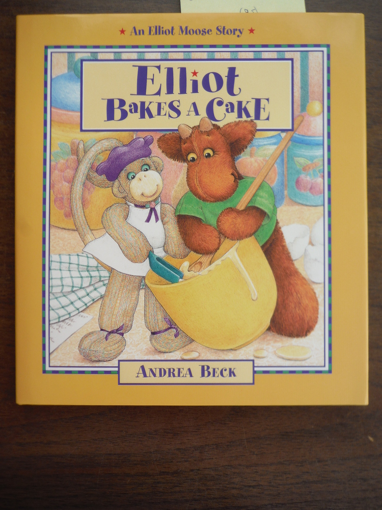 Elliot Bakes a Cake (Elliot Moose Stories)