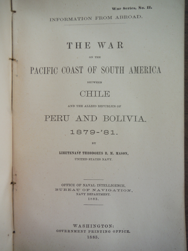 Image 1 of The War On the Pacific Coast of South America Between Chile and the Allied Repub