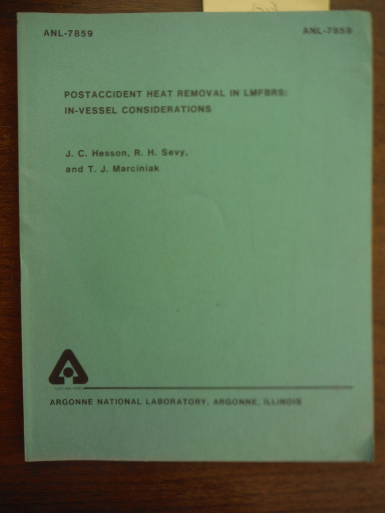 Postaccident Heat Removal in LMFBRS: In-Vessel Considerations (ANL-7859)