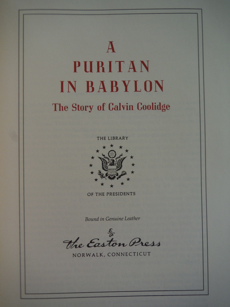 Image 1 of A Puritan in Babylon: The story of Calvin Coolidge (The Library of the president