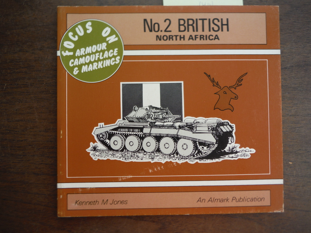 British, North Africa - Focus on Armour Camouflage and Markings, No. 2