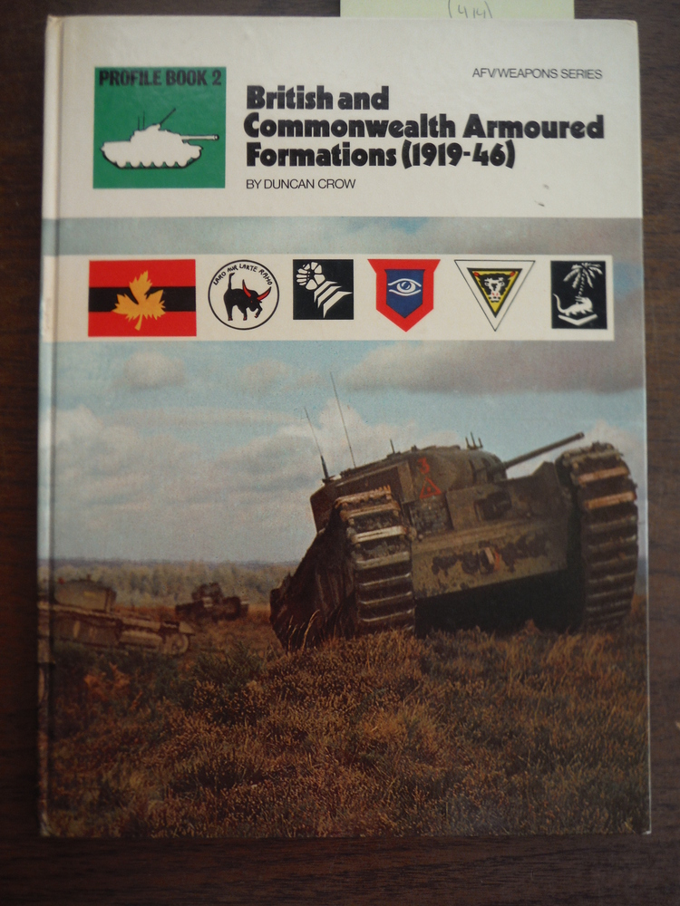British and Commonwealth Armoured Formations, 1919-46 (AFV/Weapons Series)