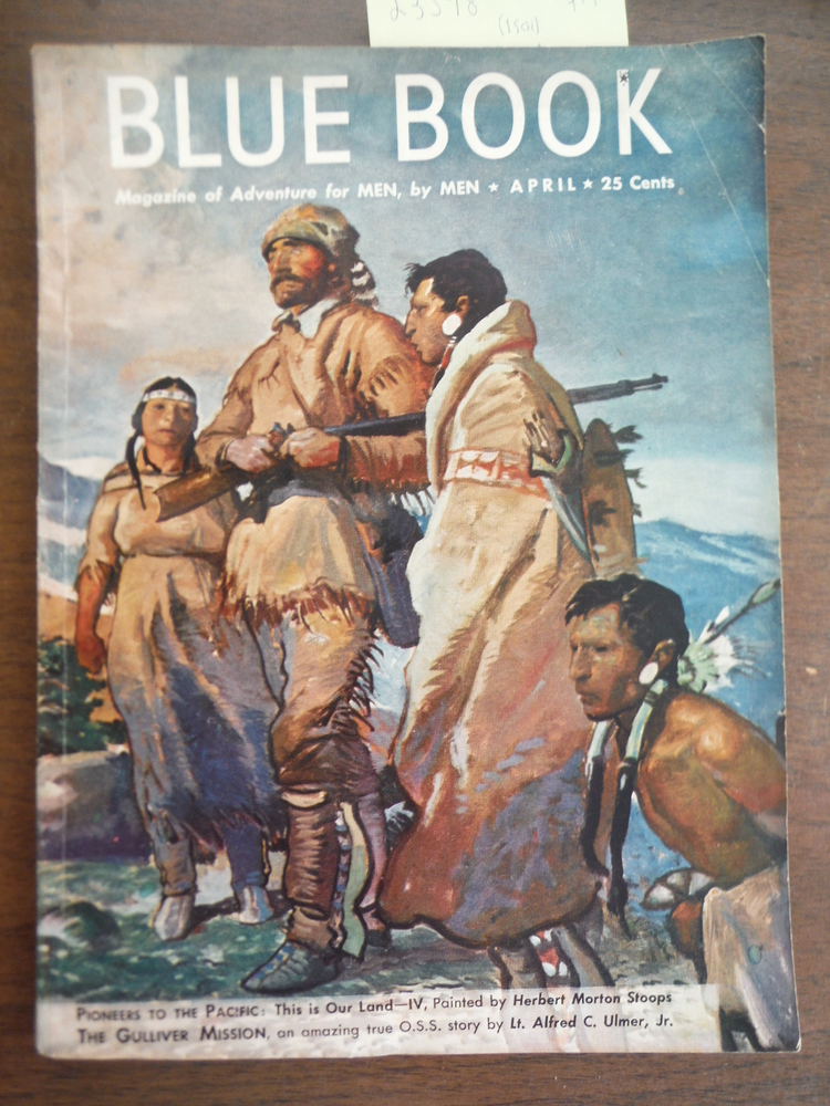 Blue Book Magazine  April 1946, Vol. 82, No. 6