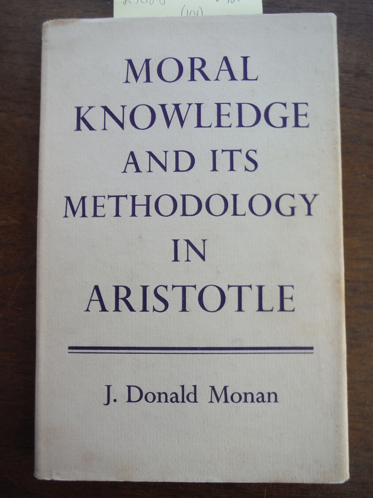 Image 0 of Moral Knowledge and its Methodology in Aristotle