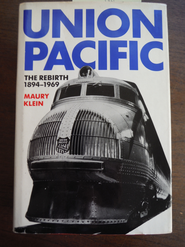Image 0 of Union Pacific: The Rebirth 1894-1969