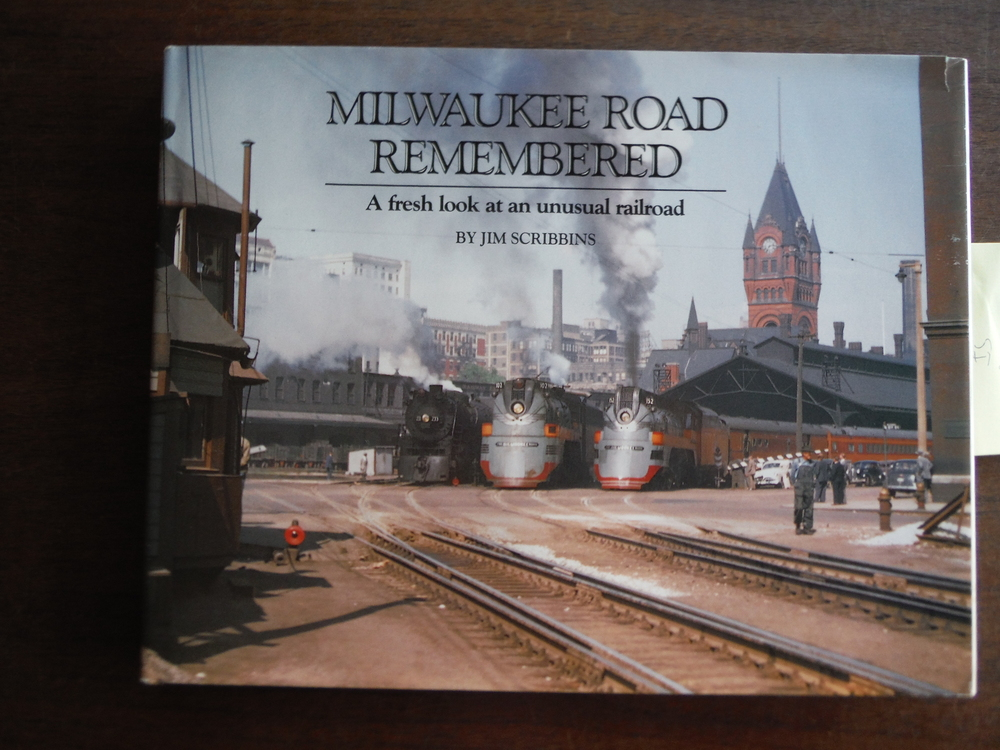 Image 0 of Milwaukee Road Remembered: A Fresh Look at an Unusual Railroad