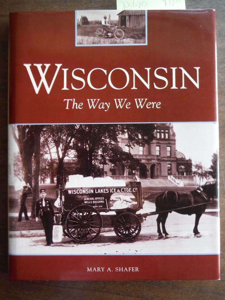 Wisconsin: The Way We Were