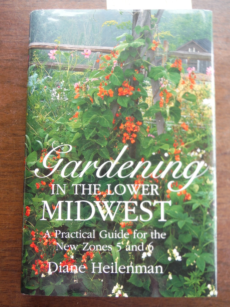 Image 0 of Gardening in the Lower Midwest: A Practical Guide for the New Zones 5 and 6