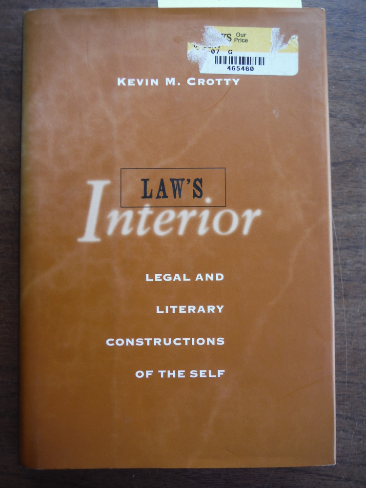 Law's Interior: Legal and Literary Constructions of the Self