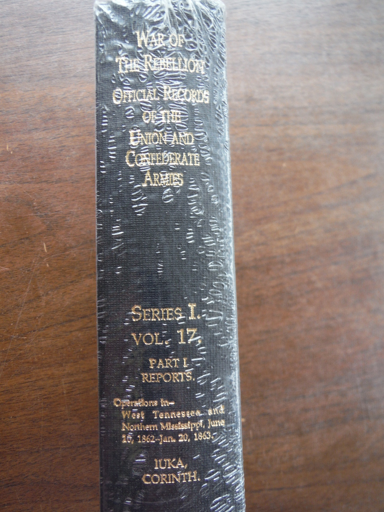 Image 1 of Official Records of the Union and Confederate Armies Series I Vol. 17 Part I Rep