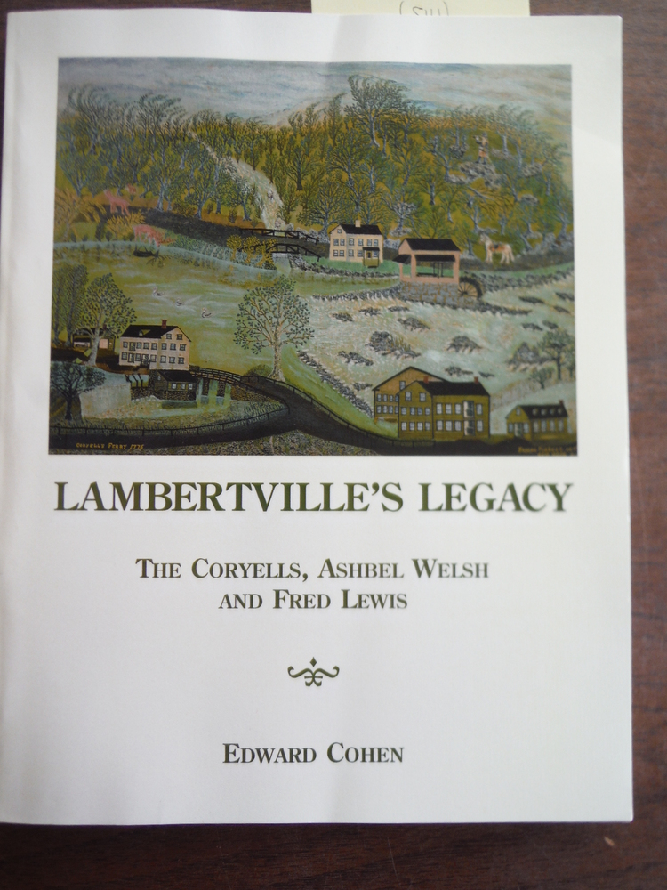 Lambertville's legacy: The Coryells, Ashbel Welch, and Fred Lewis
