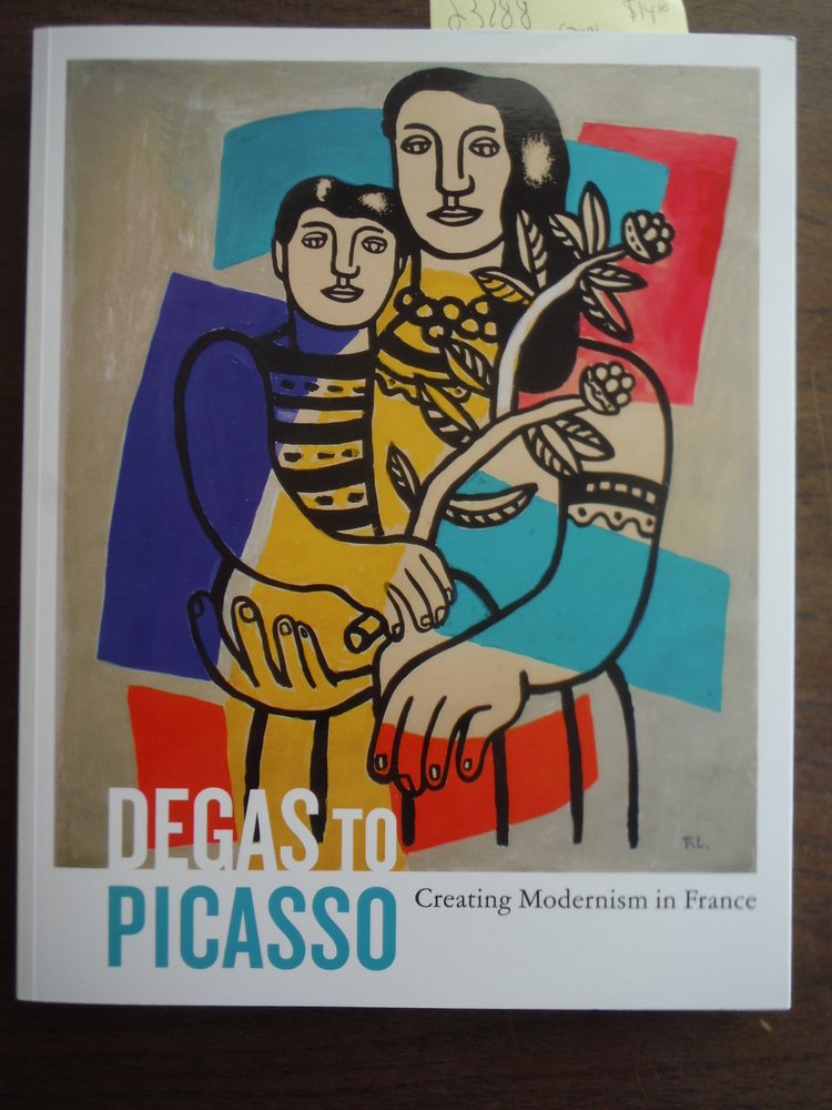 Image 0 of Degas to Picasso: Creating Modernism in France