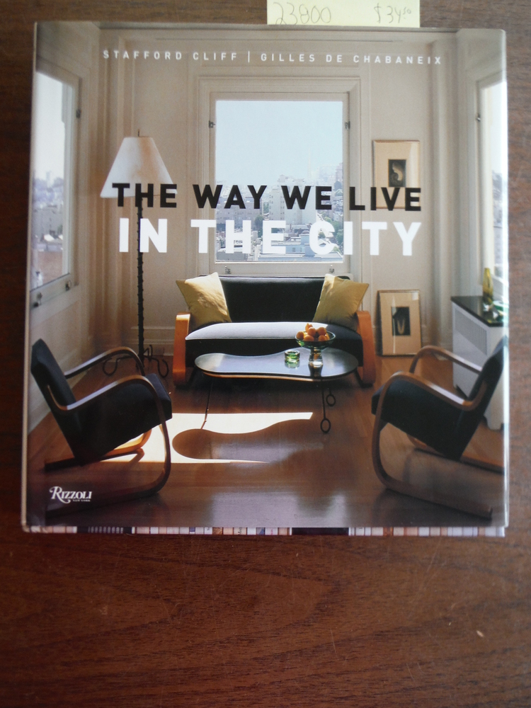 Image 0 of The Way We Live In the City (Way We Live (Rizzoli))