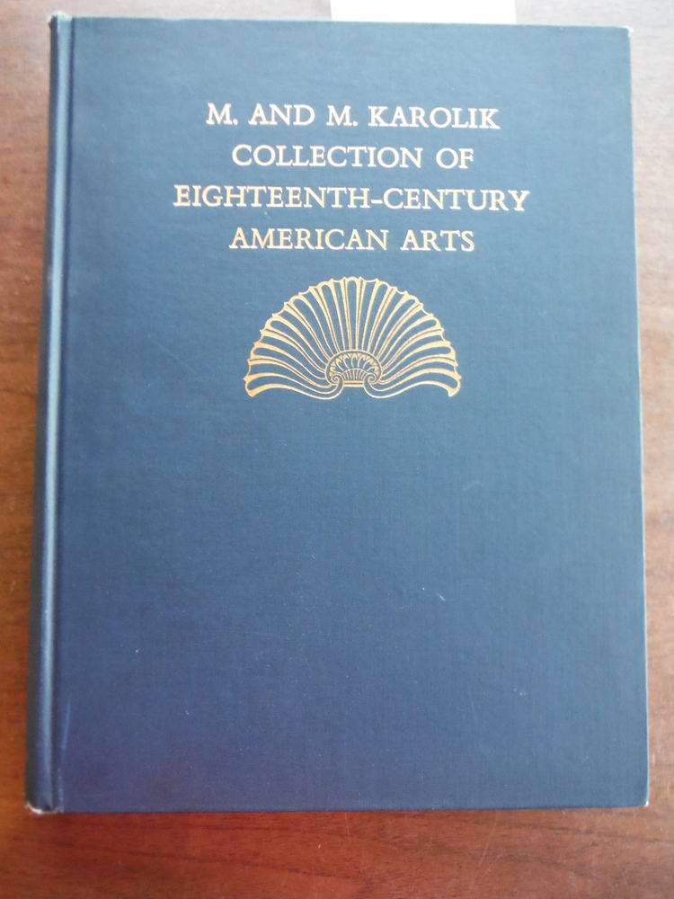 Image 0 of EIGHTEENTH-CENTURY AMERICAN ARTS: M. & M. KAROLIK COLLECTION OF PAINTINGS, DRAWI